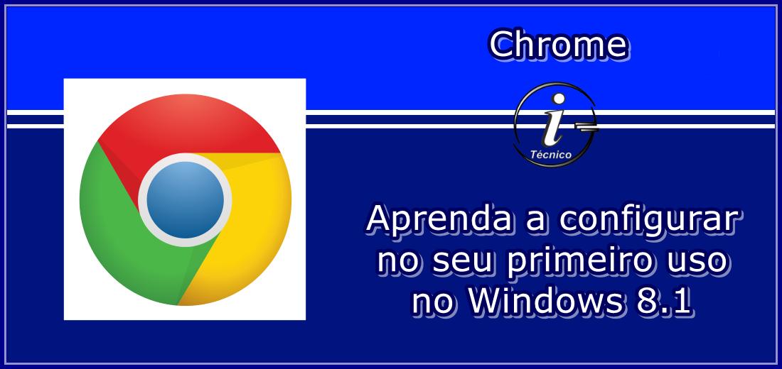 Configurar-Chrome-Windows81