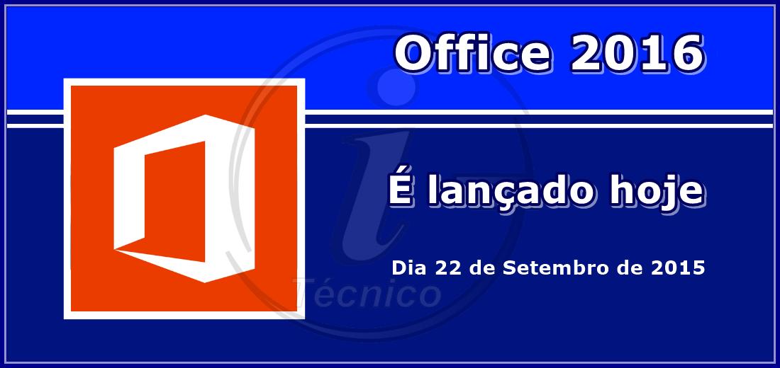 O Office é lançado hoje.