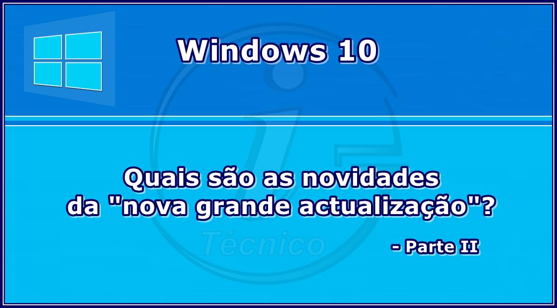 Windows10-build10586-novidades