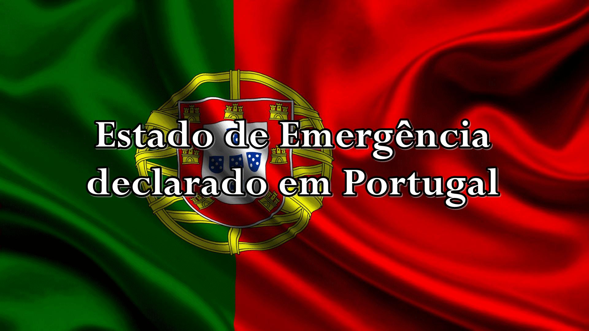CoronaVírus ou COVID-19 - Estado de Emergência declarado em Portugal